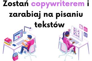 kurs online zostać copywriterem i zarabiaj na pisaniu tekstów copywriting