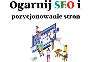 Ogarnij SEO i pozycjonowanie stron WWW