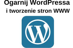 Ogarnij WordPressa i tworzenie stron WWW)